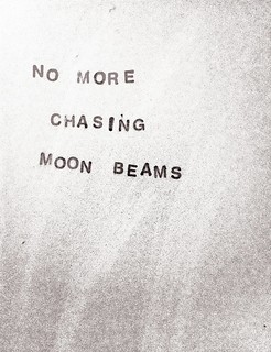 No more chasing moon beams | by willy ollero*