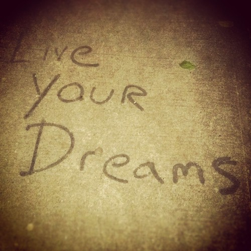 'Live Your Dreams', United States, New York, New York City, East Village Sidewalk | by WanderingtheWorld (www.ChrisFord.com)