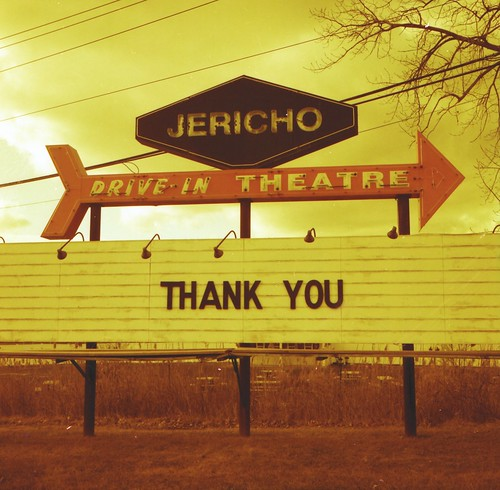 Thank You from the Jericho Theater, Glenmont, NY | by chuckthewriter