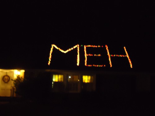 "Merry Christmas...with an emphasis on the ""meh"" 