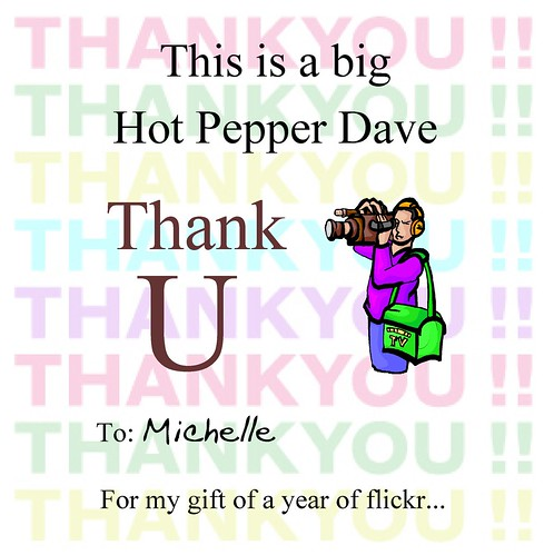 A Big HPD Thank U 4 flickr | by Hot Pepper Dave