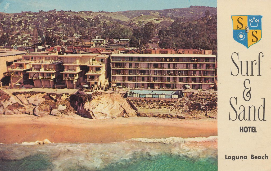 Surf & Sand Hotel - Laguna Beach, California