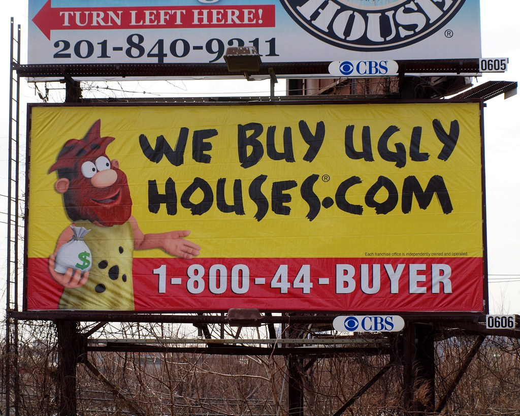 ... WE BUY UGLY HOUSES Billboard, Edgewater, New Jersey | By Jag9889