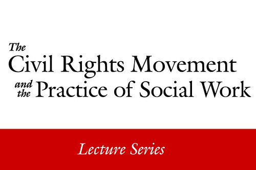 Civil-Rights-Lecture-Series-Slideshow-Title | by ugasocialwork