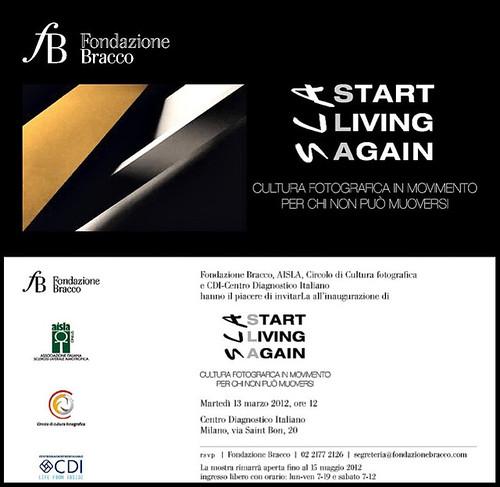 Start living again invito mostra sla for Centro diagnostico via saint bon milano