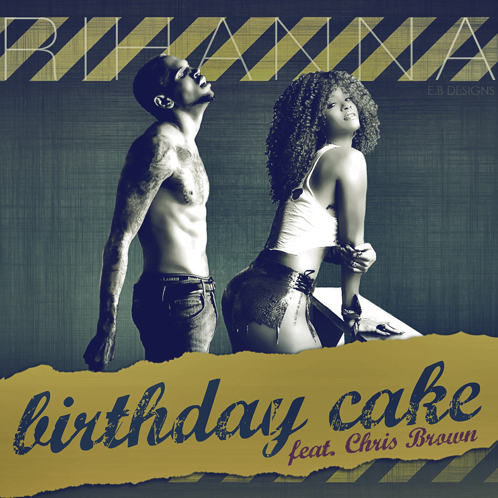 Rihanna Birthday Cake Feat Chris Brown Made By Eb Flickr
