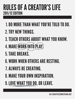 rules of a creator's life - by creativesomething.net | by Littlemad