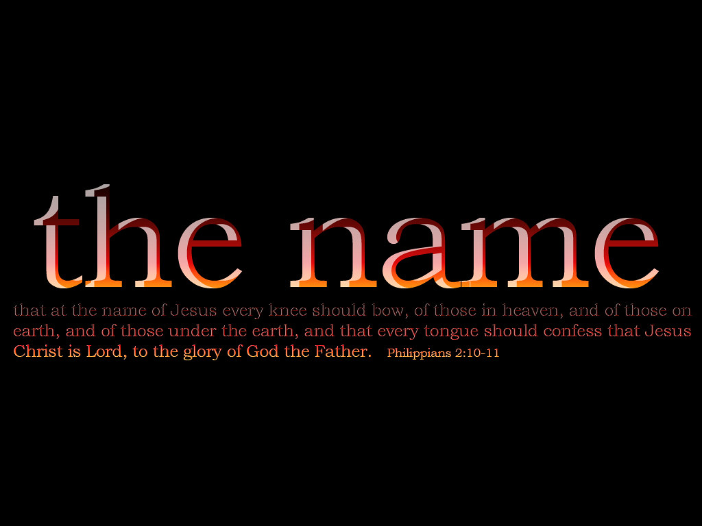 ... God Gave Jesus The Name Above All Other Names