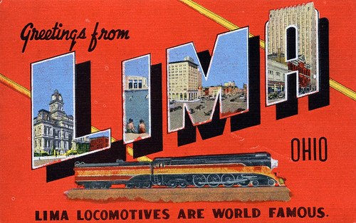 Greetings from Lima, Ohio, Lima Locomotives are World Famous - Large Letter Postcard | by Shook Photos
