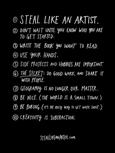 Steal Like An Artist - Promotional Poster | by Austin Kleon