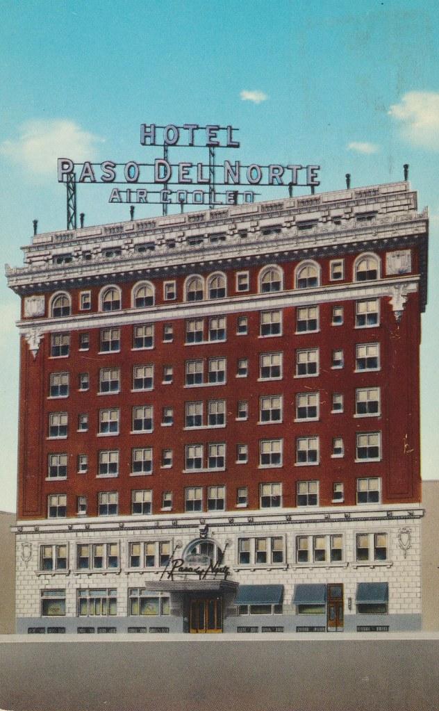 Hotel Paso Del Norte - El Paso, Texas