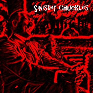 Sinister Chuckles (record cover) | by Luis Drayton