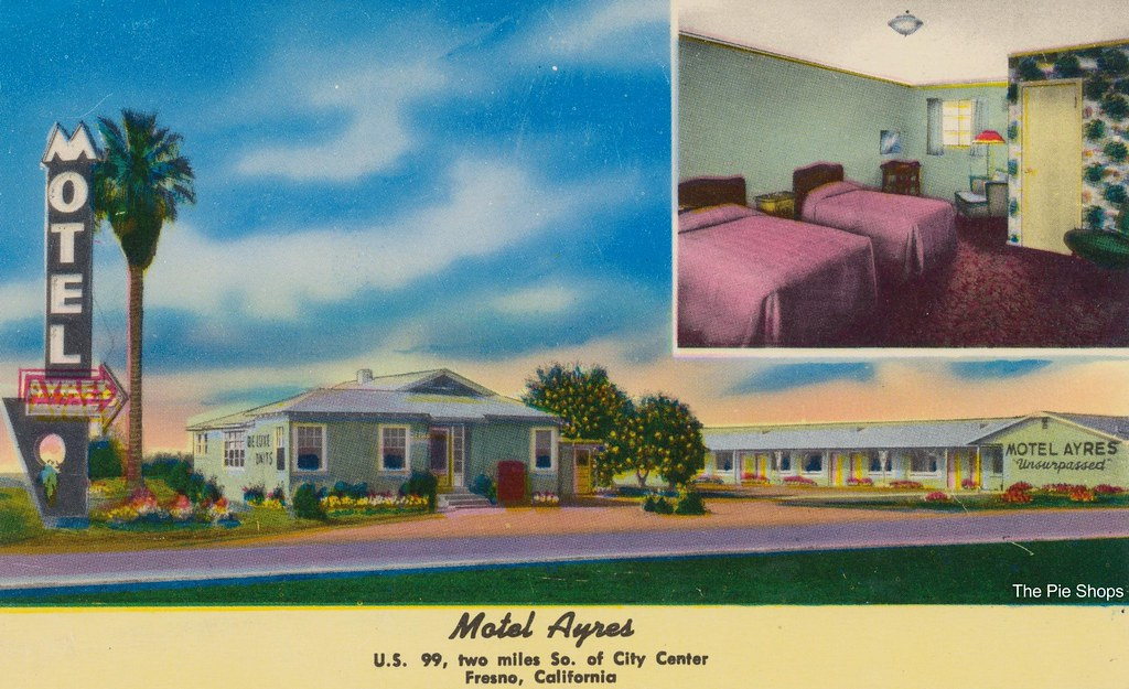 Motel Ayres - Fresno, California
