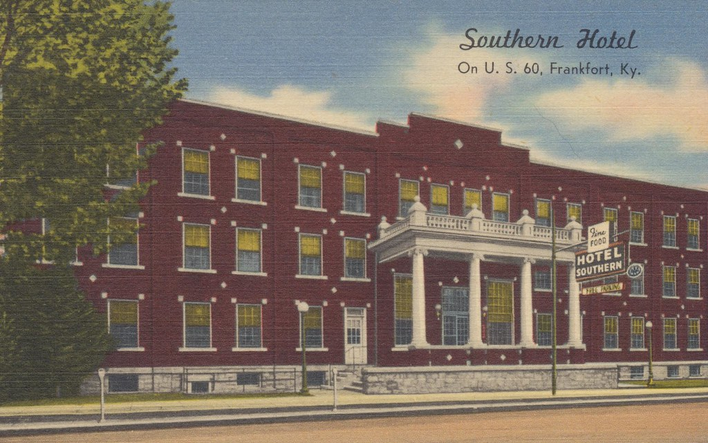 Southern Hotel - Frankfort, Kentucky