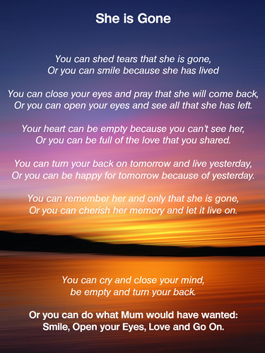 Quot She Is Gone Quot Funeral Poem For My Mum You Can Shed