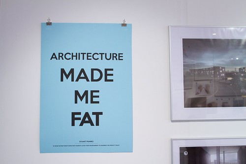Architecture made me fat | by mattward