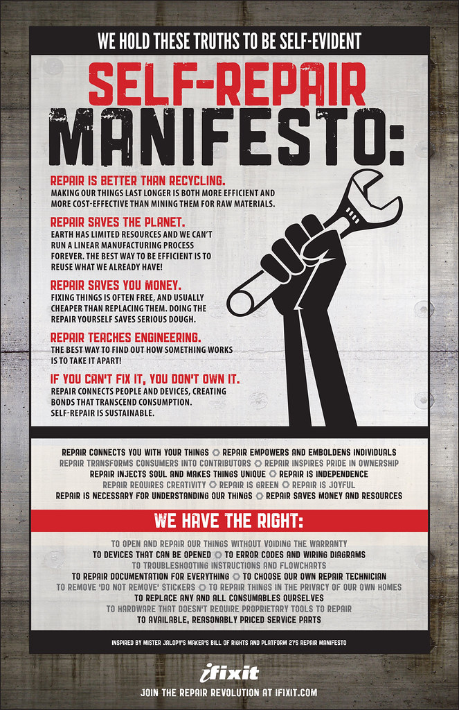 ... The Self-Repair Manifesto from ifixit.com \