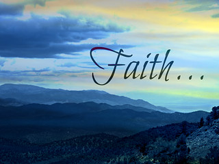 Faith... | by Art4TheGlryOfGod
