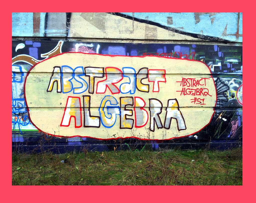 Abstract Algebra | Cabe 51 | Flickr