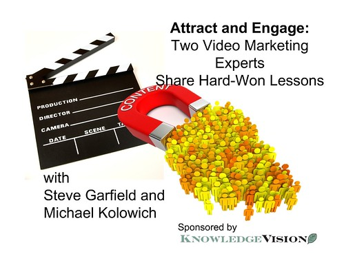 [Free Webinar] Knowledge Vision: Video Marketing Lessons 7/31/12 | by stevegarfield