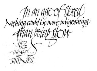 Slow #slow #stillness #calligraphy #italic contribution for a magazine | by Oriol Miró Genovart