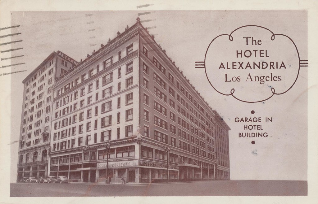 Alexandria Hotel - Los Angeles, California