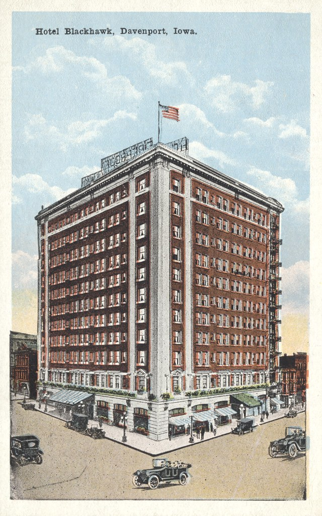 Hotel Blackhawk - Davenport, Iowa