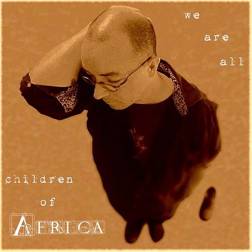 we are all children of Africa. [retroactively Explored, 10 days later; #19, July 31] | by Photomaginarium