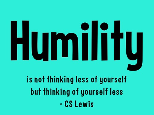 Humility is not thinking less of yourself but thinking of yourself less | by planeta