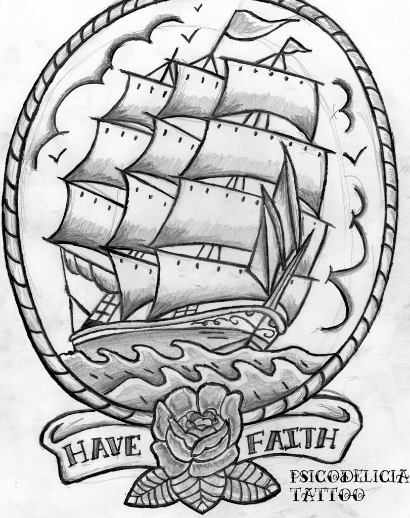 Diseño Barco Old School Have Faith Psicodelicia Tattoo Flickr