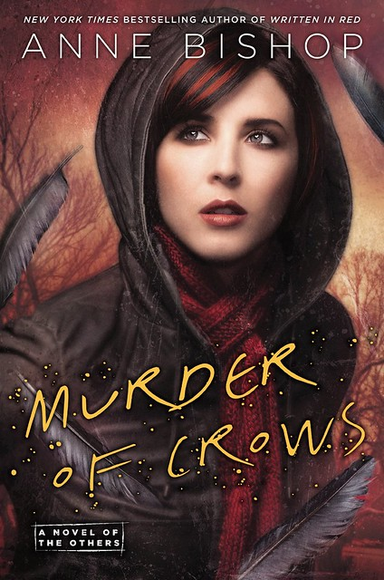 Murder of crows – Anne Bishop