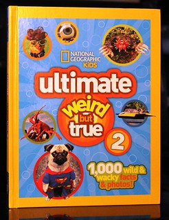 Ultimate Weird But True 2 | by Vernon Barford School Library