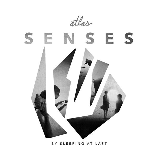 Sleeping At Last - Atlas Senses