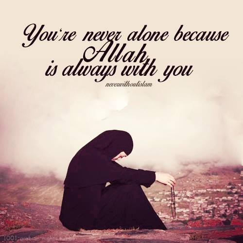 Islamic Quotes Youre Never Alone Please Like Our Page O Flickr