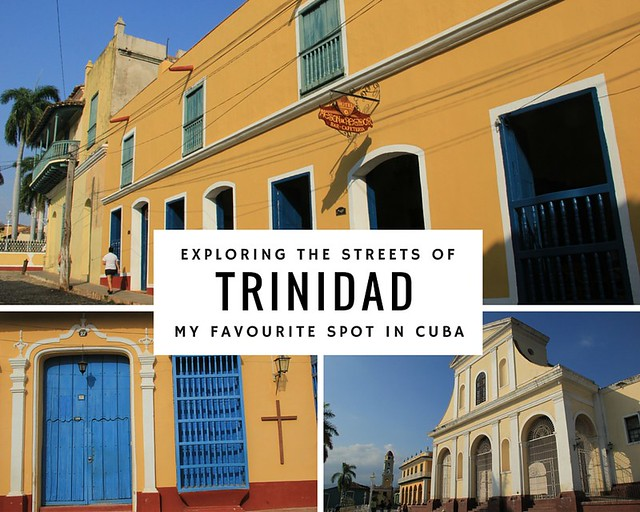 Trinidad- Why It's My Favourite Spot in Cuba