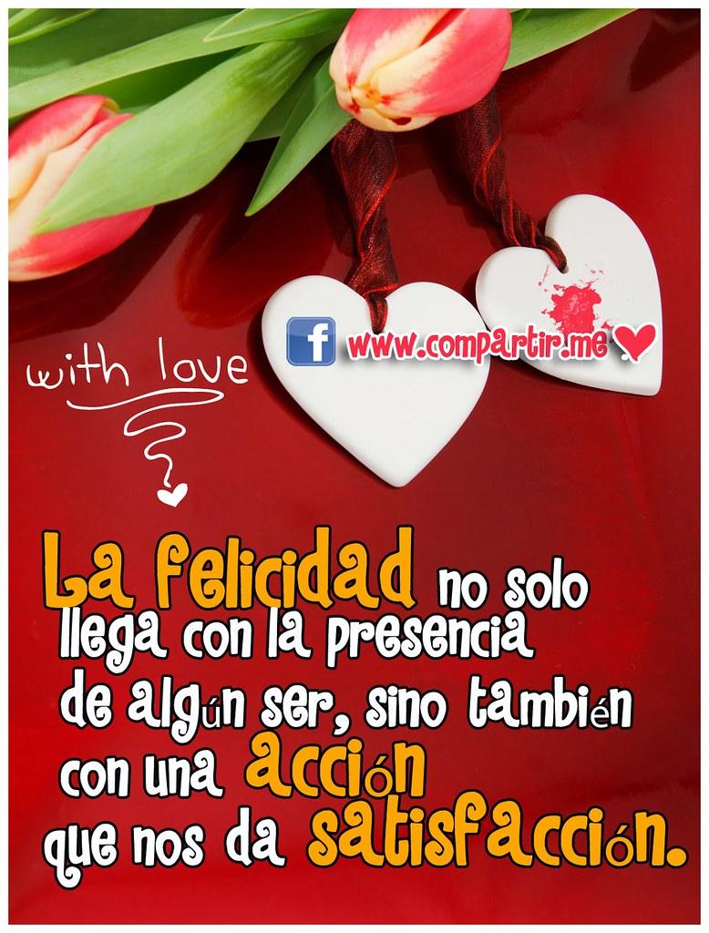 Frases De Amor Frases De Felicidad Con Imagen De Corazone Flickr