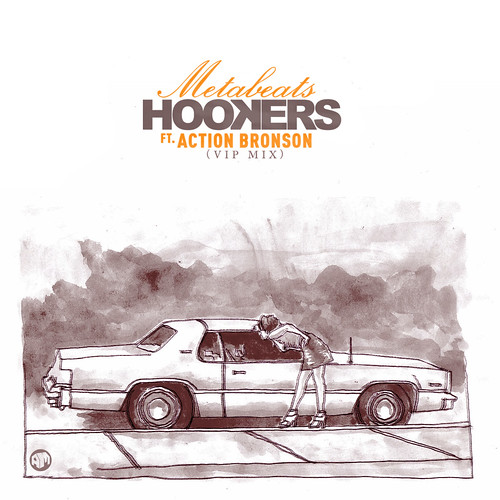 Metabeats ft. Action Bronson 'Hookers' VIP RMX | by AssociatedMinds
