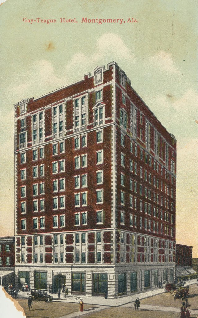 Gay-Teague Hotel - Montgomery, Alabama