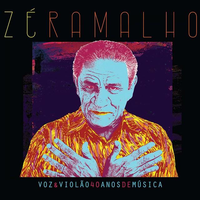 Zé Ramalho - Voz & Violão - 40 Anos de Música