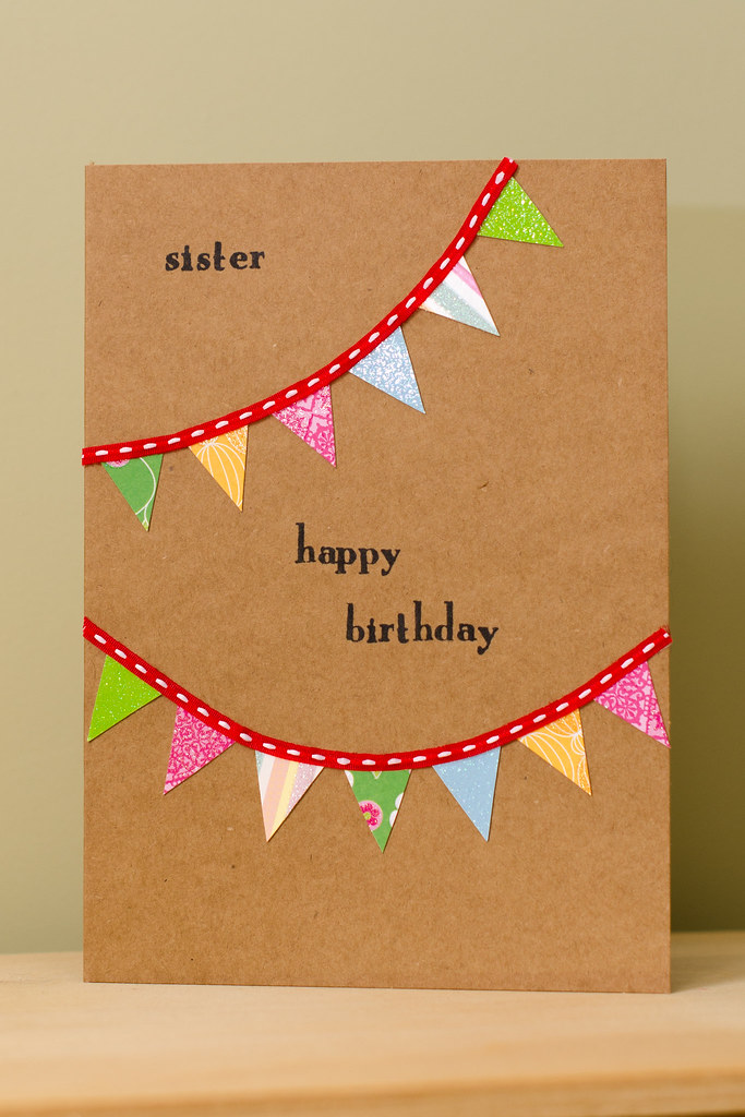 Bunting Birthday Card I Made This Card For My Sisters Bir Flickr