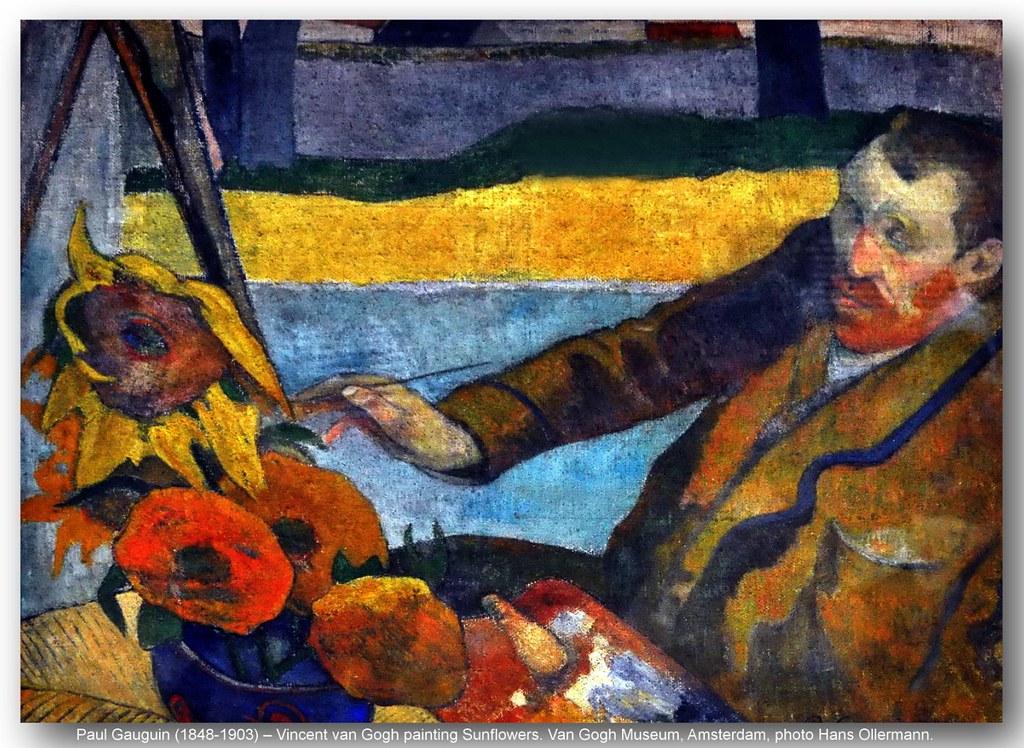 Paul Gauguin 1848 1903 Vincent Van Gogh Painting Sunfl Flickr