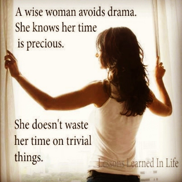 Lesson Learned In My Life Wise Woman Avoid Drama Flickr
