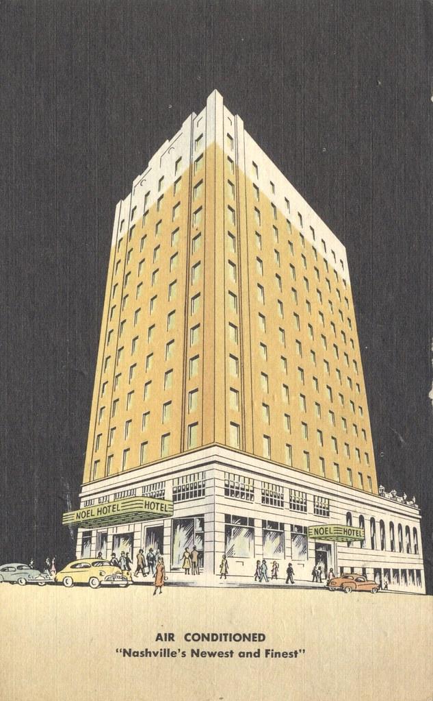 Noel Hotel - Nashville, Tennessee