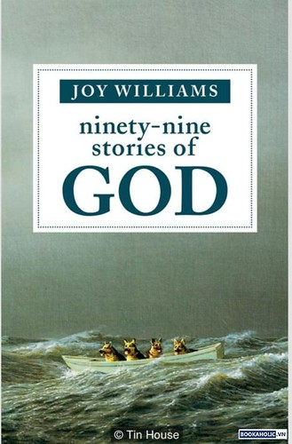 Joy Williams, Ninety-Nine Stories of God