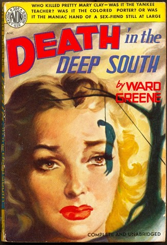 death in the deep south by ward greene inspired by the mar flickr