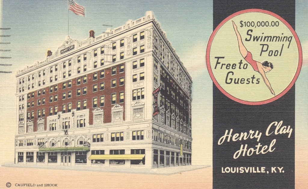 Henry Clay Hotel - Louisville, Kentucky