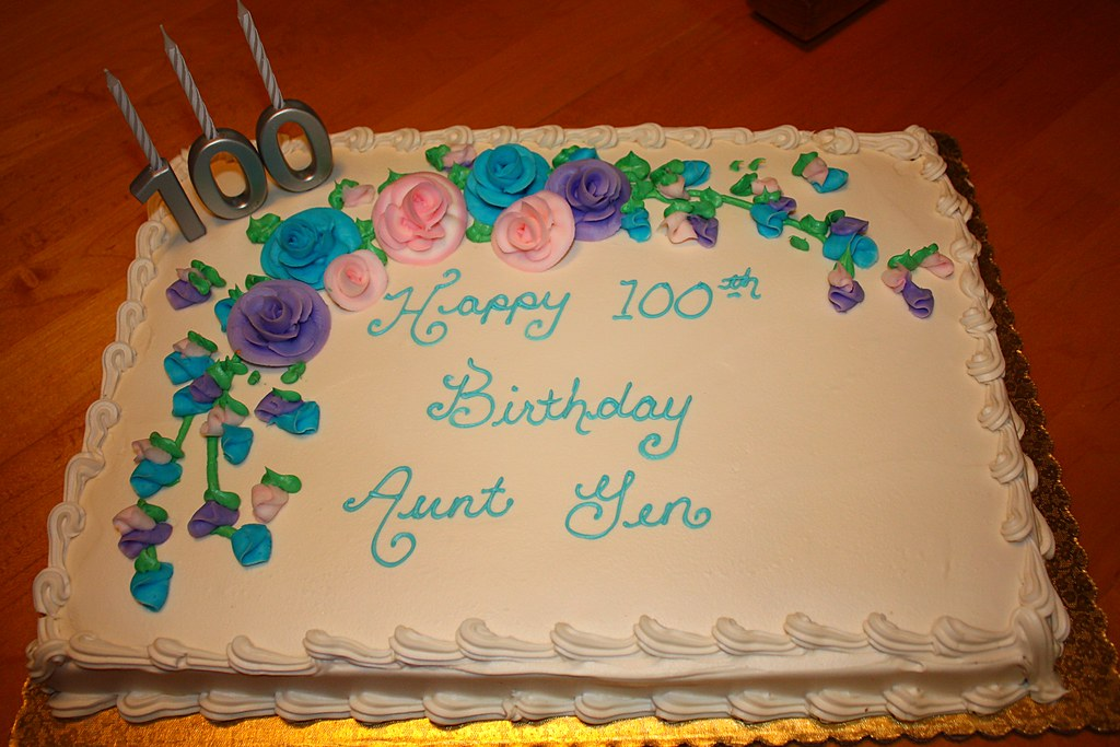 My Aunt Gens 100th Birthday Cake Steviep187 Flickr