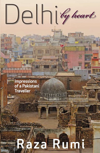 Delhi by heart - my book | by Jahane Rumi