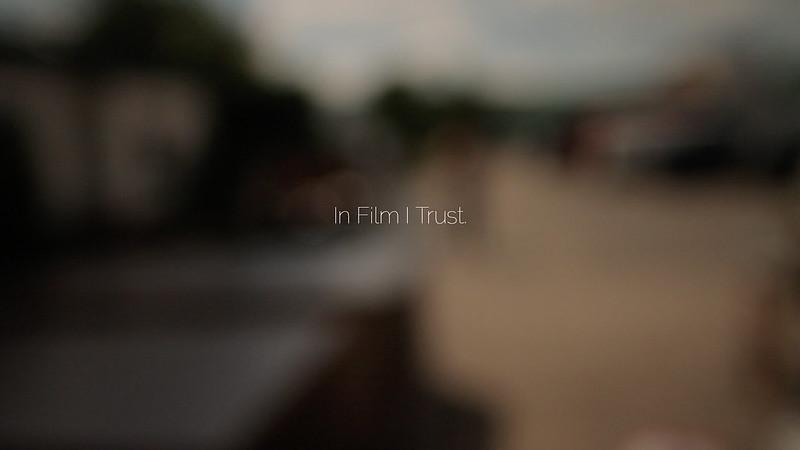 In Film I Trust