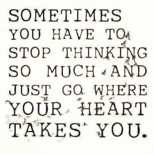 Follow Your Heart Words Word Wisdom Quote Quotes Qu Flickr Magnificent Words Of Wisdom Quotes